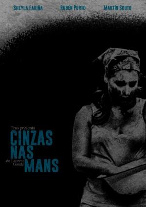 """Cartel Promocional """"Cinzas nas mans"""" de Laurent Gaudé, Trus Teatro 2013"""